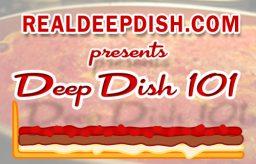 Deep Dish 101